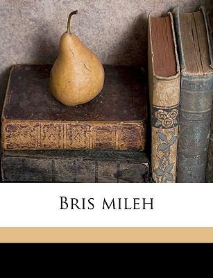 Bris Mileh 9781149296271