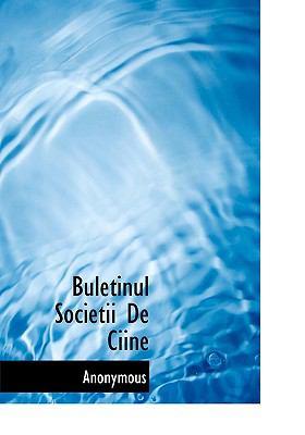 Buletinul Societii de Ciine 9781140495192