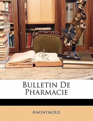 Bulletin de Pharmacie 9781145563346