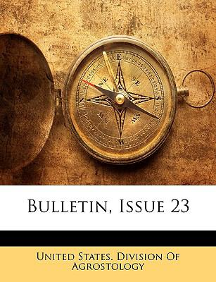 Bulletin, Issue 23 9781148044842