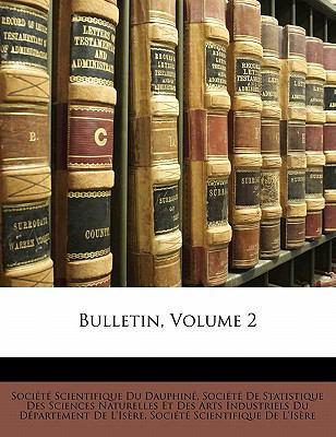Bulletin, Volume 2 9781145575073