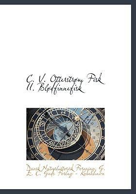 C. V. Otterstr M Fisk II. Bl Dfinnefisk 9781140259633