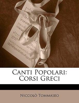 Canti Popolari: Corsi Greci 9781147759181