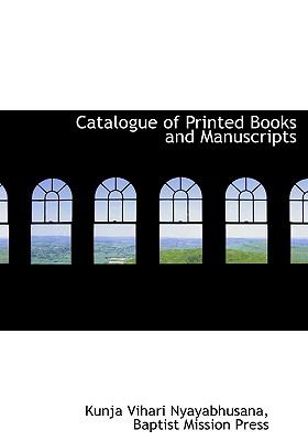 Catalogue of Printed Books and Manuscripts 9781140393191