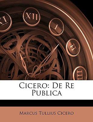 Cicero: de Re Publica