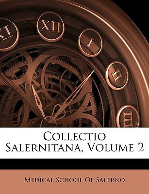 Collectio Salernitana, Volume 2 9781143401152