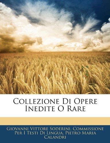 Collezione Di Opere Inedite O Rare 9781143240577