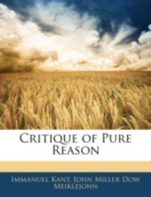 Critique of Pure Reason 9781144794130