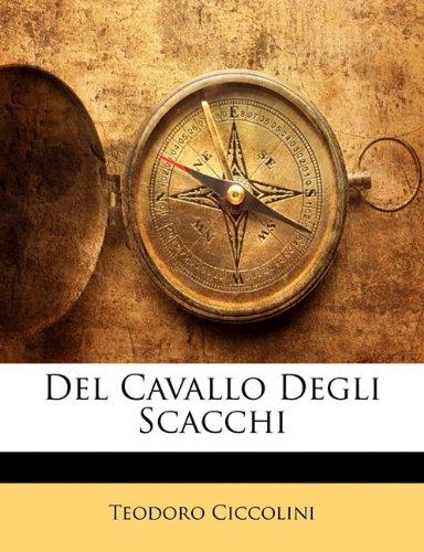 del Cavallo Degli Scacchi 9781141217564