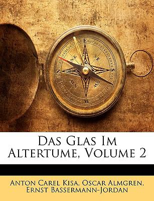 Das Glas Im Altertume. Zweiter Teil 9781147609820