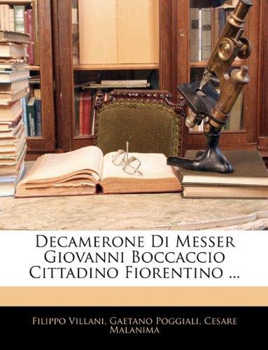 Decamerone Di Messer Giovanni Boccaccio Cittadino Fiorentino ... 9781142730185