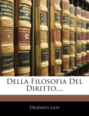 Della Filosofia del Diritto, ... 9781144784452