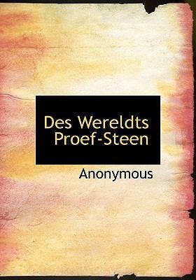 Des Wereldts Proef-Steen 9781140547976