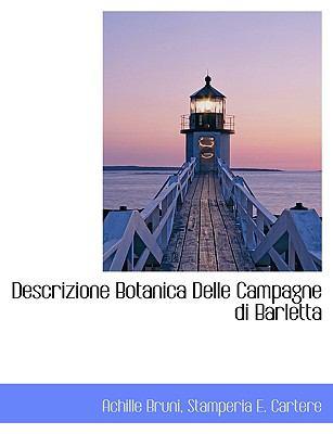 Descrizione Botanica Delle Campagne Di Barletta 9781140398486