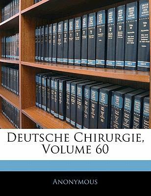 Deutsche Chirurgie, Volume 60 9781141779017