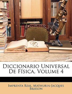 Diccionario Universal de Fsica, Volume 4 9781148938967