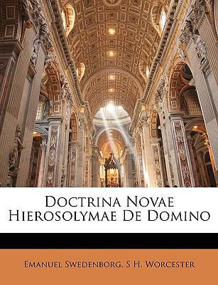 Doctrina Novae Hierosolymae de Domino 9781146603188