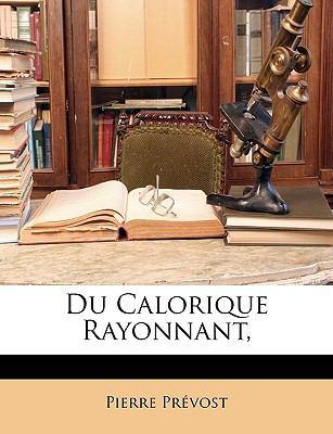 Du Calorique Rayonnant, 9781146167215