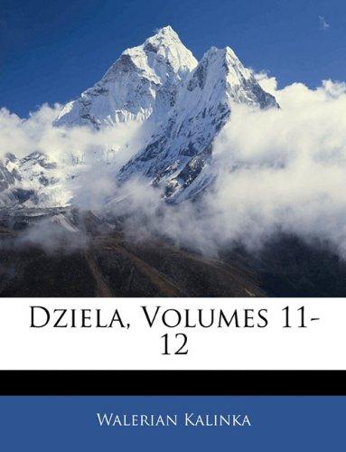 Dziela, Volumes 11-12 9781143916250