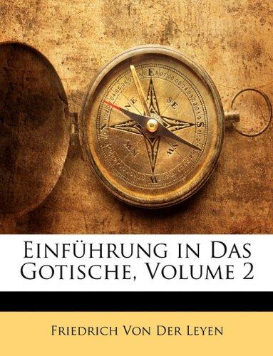 Einfhrung in Das Gotische, Volume 2 9781148355481