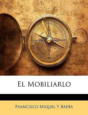El Mobiliarlo 9781148016115