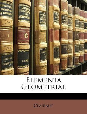Elementa Geometriae 9781147845914