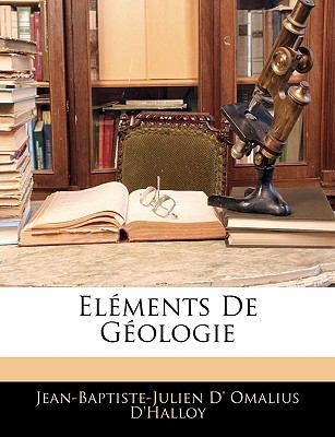 Elements de Geologie 9781143370298