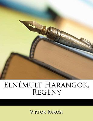 Elnmult Harangok, Regny 9781148921068