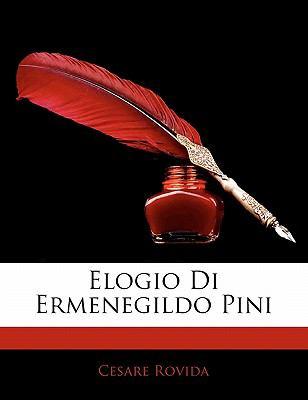 Elogio Di Ermenegildo Pini 9781141814619