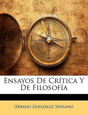 Ensayos de Cr Tica y de Filosof a 9781148064451