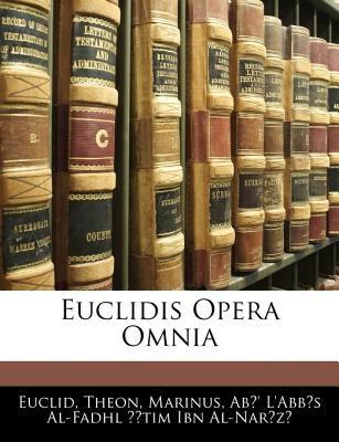 Euclidis Opera Omnia 9781142071516