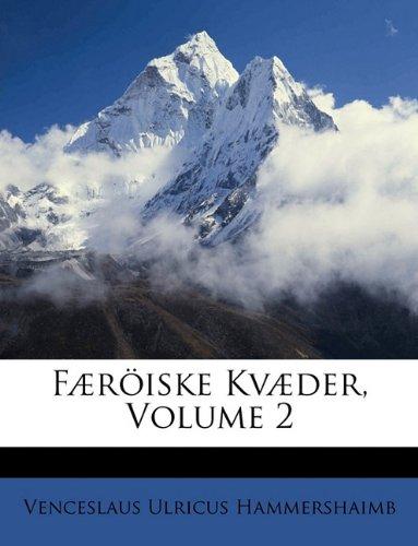 F]riske Kv]der, Volume 2 9781149198124
