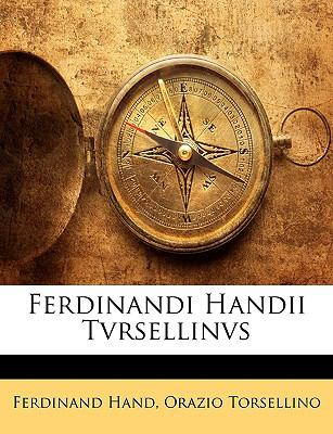 Ferdinandi Handii Tvrsellinvs 9781143376092