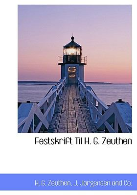 Festskrift Til H. G. Zeuthen 9781140564706