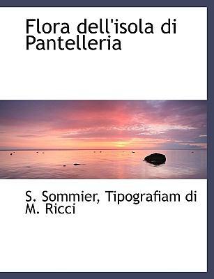 Flora Dell'isola Di Pantelleria 9781140410324
