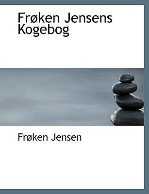 Fr Ken Jensens Kogebog 9781140408741
