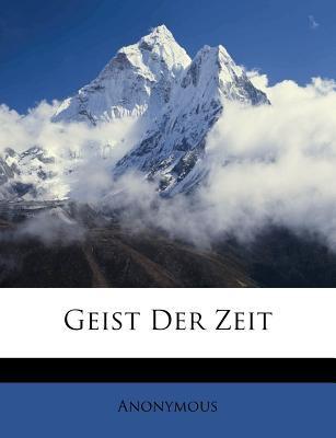 Geist Der Zeit 9781145583788