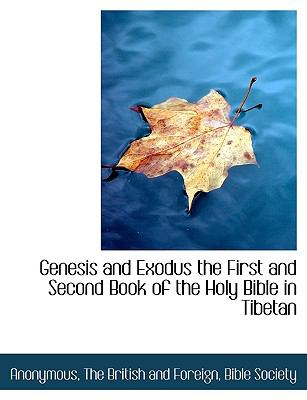 Genesis and Exodus the First and Second Book of the Holy Bible in Tibetan