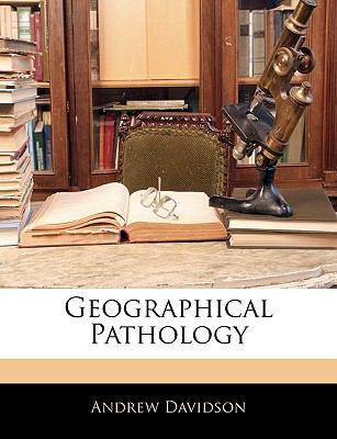 Geographical Pathology 9781145395800