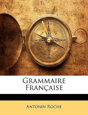 Grammaire Francaise 9781143914799
