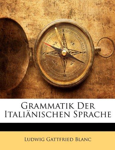 Grammatik Der Italianischen Sprache 9781143404818