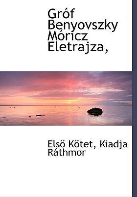 Gr F Benyovszky M Ricz Eletrajza, 9781140489078