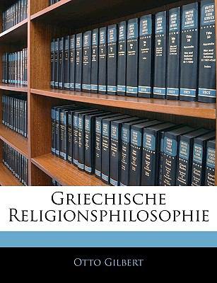 Griechische Religionsphilosophie