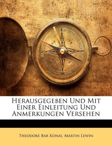Herausgegeben Und Mit Einer Einleitung Und Anmerkungen Versehen 9781147492699