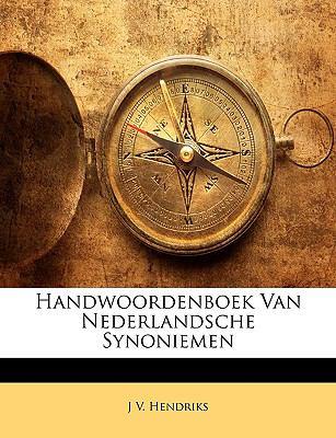 Handwoordenboek Van Nederlandsche Synoniemen 9781148225012