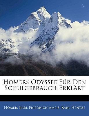 Homers Odyssee Fur Den Schulgebrauch Erklart 9781143911712