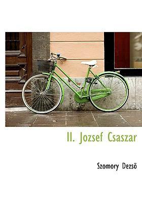 II. J Zsef CS Sz R 9781140437635