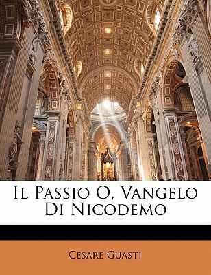 Il Passio O, Vangelo Di Nicodemo 9781141685363