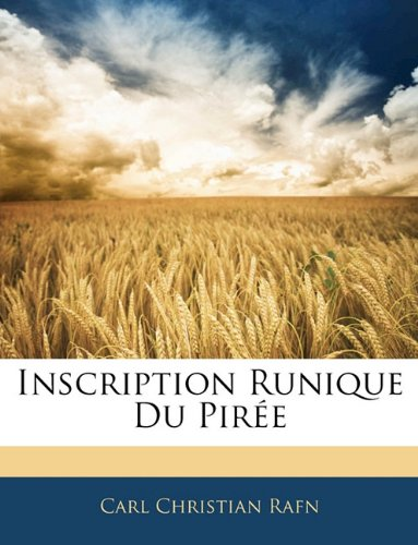 Inscription Runique Du Piree 9781143383441