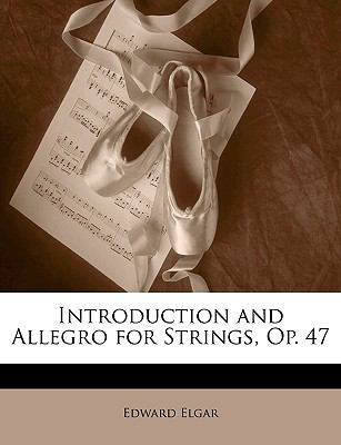 Introduction and Allegro for Strings, Op. 47 9781147481143
